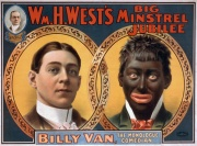 "This reproduction of a 1900 minstrel show poster, originally published by the Strobridge Litho Co., shows the transformation from white to ""black""."