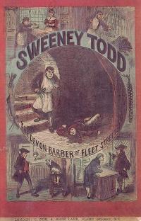 Sweeney Todd (1846) is a fictional psychopath/cannibal/pulp fiction anti-hero.