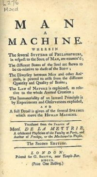 Man a Machine (1747) by Julien Offray de La Mettrie (edition shown 1750)