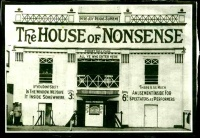 This page Nonsense is part of the communication series.Illustration: House of Nonsense (1911), one of Blackpool's funhouse attractions