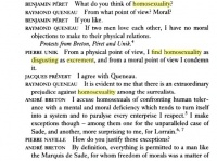 From Investigating Sex: Surrealist Discussions 1928-1932, page 5, an illustration of many Surrealists', and especially Breton's apparent homophobia. This excerpt from the first session on January 27, 1928.